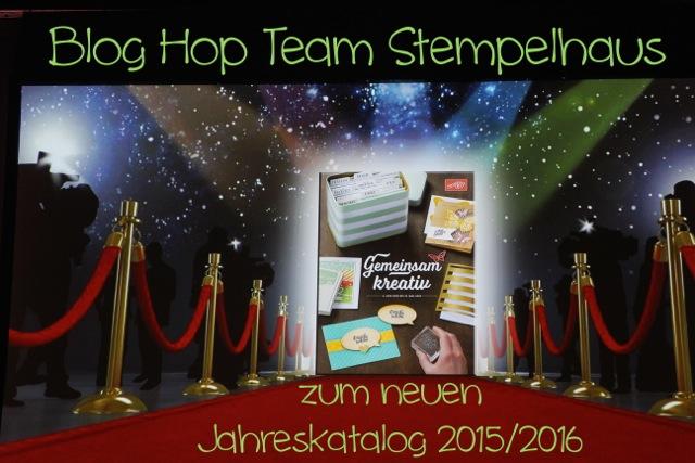 Stempelhaus Team Blog Hop zum Jahreskatalog2015/2016