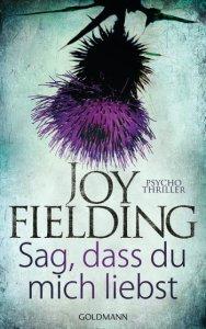 Joy Fielding Sag dass du mich liebst