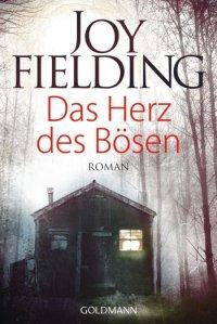 Joy Fielding Das Herz des Bösen