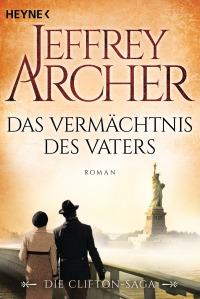 Das Vermaechtnis des Vaters von Jeffrey Archer