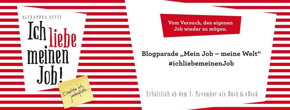 Blogparade #ichliebemeinenJob
