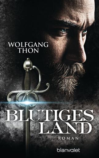 Blutiges Land von Wolfgang Thon