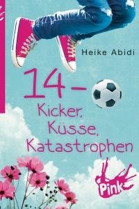 Heike Abidi 14 Kicker Küsse Katastrophen