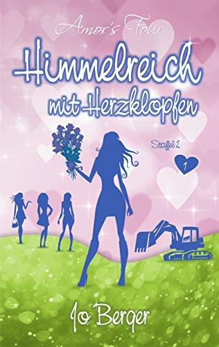 Himmelreich und Herzklopfen von Jo Berger