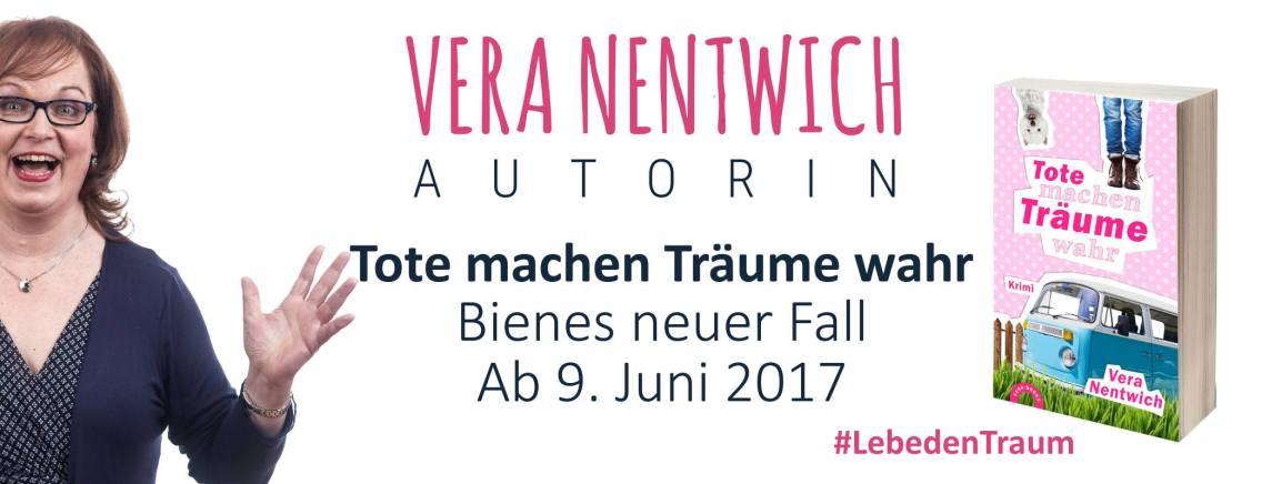 Vera Nentwich - Tote machen Träume wahr