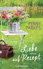 Liebe auf Rezept von Penny Parkes