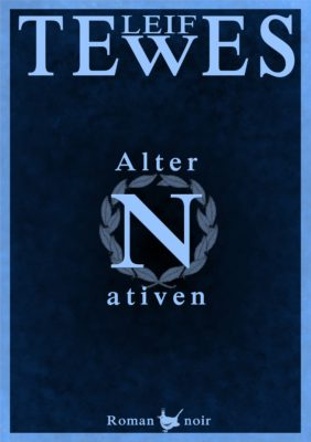 Cover zum Buch Alternativen von Leif Tewes
