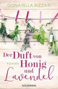 Cover: Der Duft von Honig und Lavendel von Donatella Rizzati