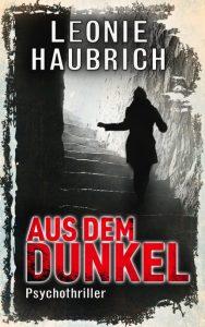Cover: Aus dem Dunkel von Leonie Haubrich