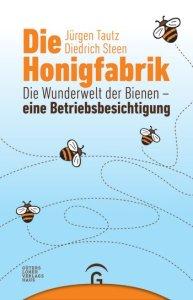 Cover. Die Honigfabrik von Jürgen Tautz
