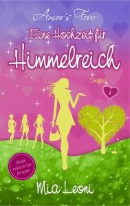 Cover: Eine Hochzeit für Himmelreich von Mia Leoni