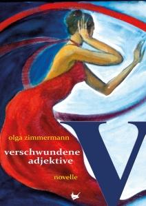 Cover vom Buch: verschwundene Adjektive von Olga Zimmermann