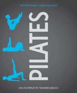 Pilates das Komplette Trainingsbuch