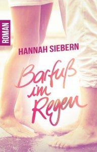 Cover: Barfuß im Regen von Hannah Siebern