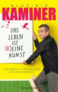 Cover: Das Leben ist (k)eine Kunst von Wladimir Kaminer