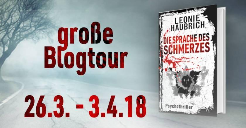 Blogtour_Die_Sprache_des_Schmerzes_von_Leonie_Haubrich