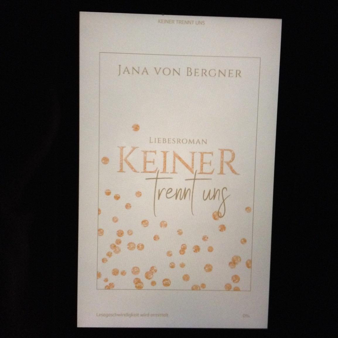 Ebook: Keiner trennt uns von Jana von Bergner