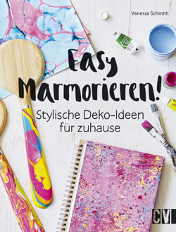 Rezension zum Buch: Easy Marmorieren! Stylische Deko- Ideen für zu Hause von Vanessa Schmitt aus dem Christophorus Verlag
