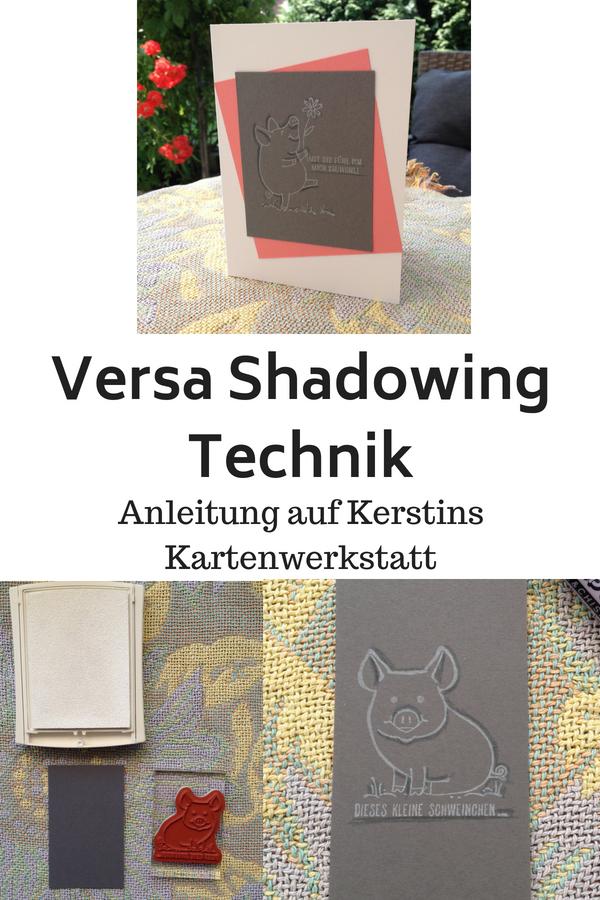 Anleitung für eine Karte mit der Versa Shadowing Technik