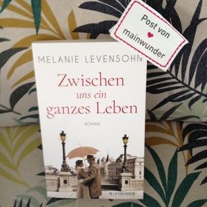 Buch Zwischen uns ein ganzes Leben von Melanie Levensohn