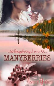 Cover Raspberry Lane Manyberries von Avery Yukon
