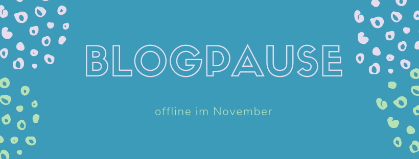 Blogpause 2018