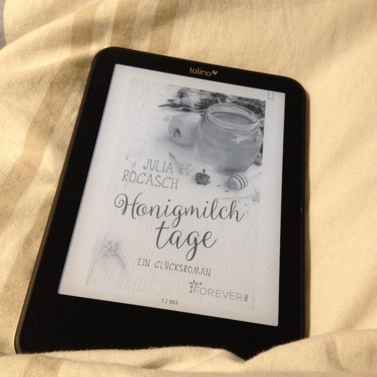 Ein Glücksroman: Honigmilchtage von Julia Rogasch