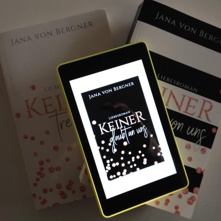 Keiner Trilogie von Jana von Bergner 3