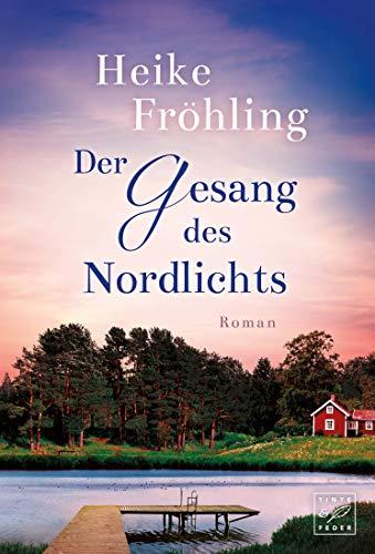 Cover vom Buch: Der Gesang des Nordlichts von Heike Fröhling