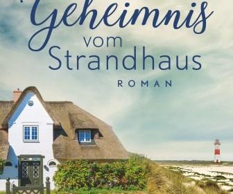 Das Geheimnis vom Strandhaus von Julia Rogasch