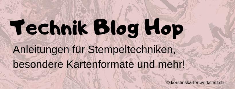 Logo für den Technik Blog Hop von Kerstins Kartenwerkstatt. Hier werden Anleitungen zu Stempeltechniken und besonderen Kartenformaten gezeigt.