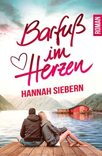 Rezension: Barfuß im Herzen von HannahSiebern