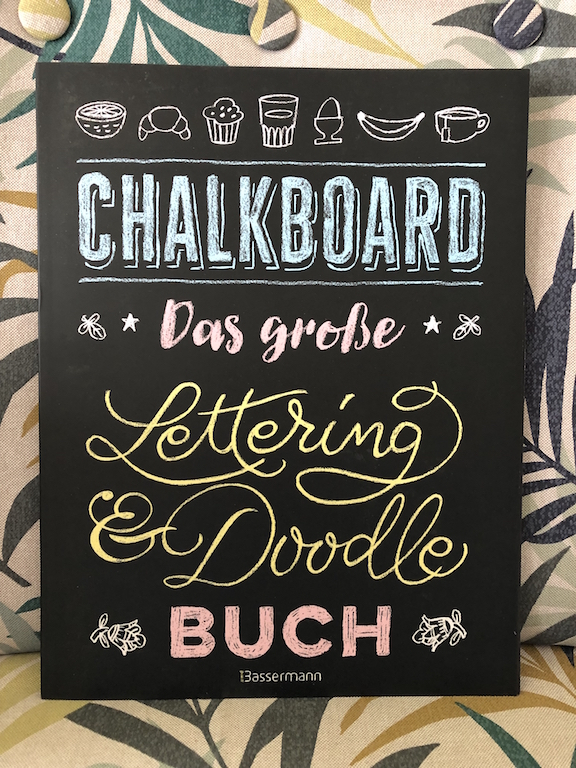 Cover: Chalkboard - Das große Lettering und Doodle Buch von Norbert Pautner aus dem Bassermann Verlag