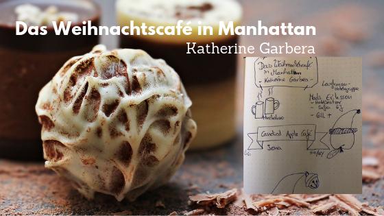 Rezension: Das Weihnachtscafé in Manhattan von KatherineGarbera