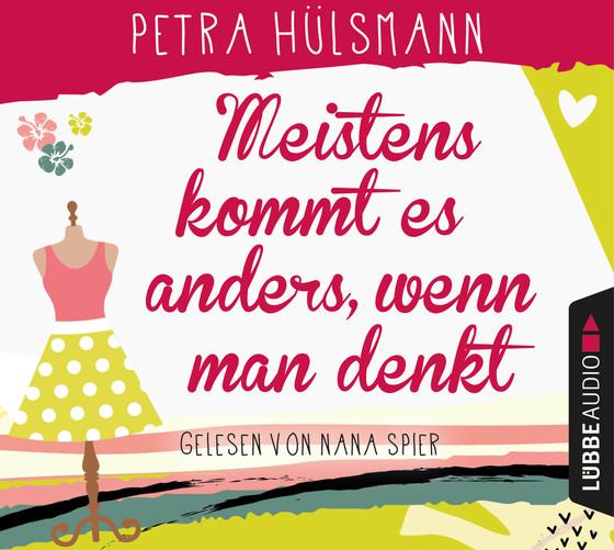 Rezension: Meistens kommt es anders, wenn man denkt von PetraHülsmann
