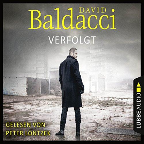 Hörbuchcover: David Baldacci Verfolgt