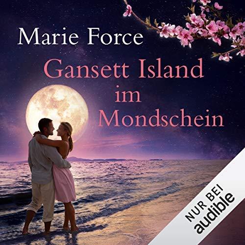 Hörbuch: Gansett Island imMondschein