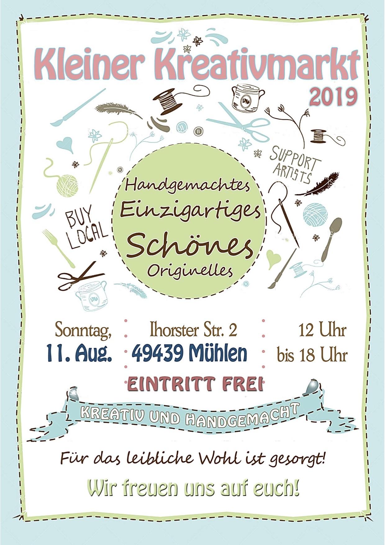 Flyer zum Kleinen Kreativmarkt in Mühlen am 11. August 2019 von 12 bis 18 Uhr. Ihorster Str. 2 in 49439 Mühlen. Der Eintritt ist frei.