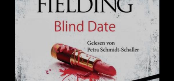 Blind Date von Joy Fielding Hörbuch