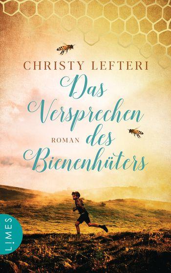 DAs Versprechen des Bienenhüters von Christy Lefteri
