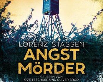 Angstmörder von Lorenz Stassen