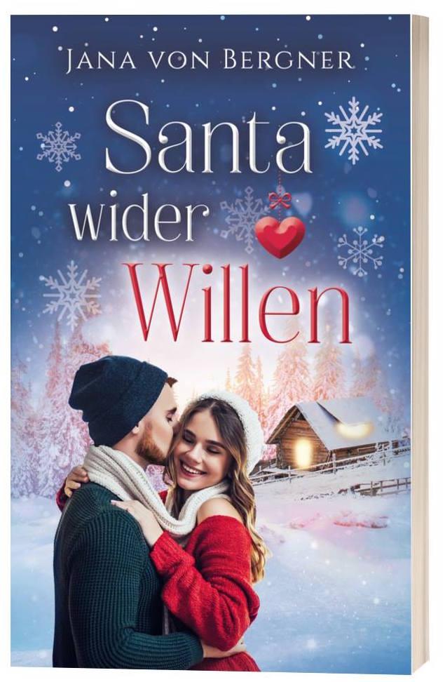 Santa wider Willen von Jana von Bergner Buch