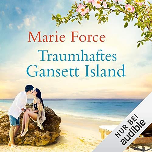 Rezension: Traumhaftes Gansett Island von MarieForce