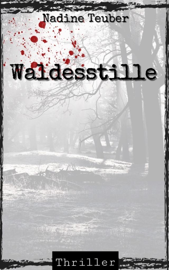 Cover zum Buch Waldesstille von Nadine Teuber