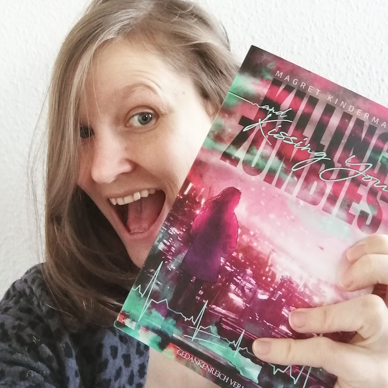 Autorin: Magret Kindermann mit dem Buch Killing Zombies an Kissing You
