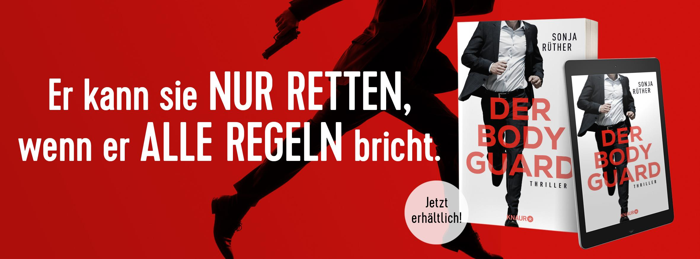 Banner zu #rettemich und dem Buch: Der Bodyguard von Sonja Rüther