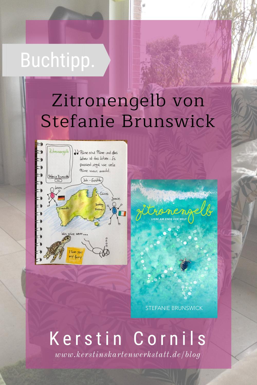Pin für die Rezension zum Buch Zitronengelb von Stefanie Brunswick mit Sketchnote zum Buch von Kerstin Cornils
