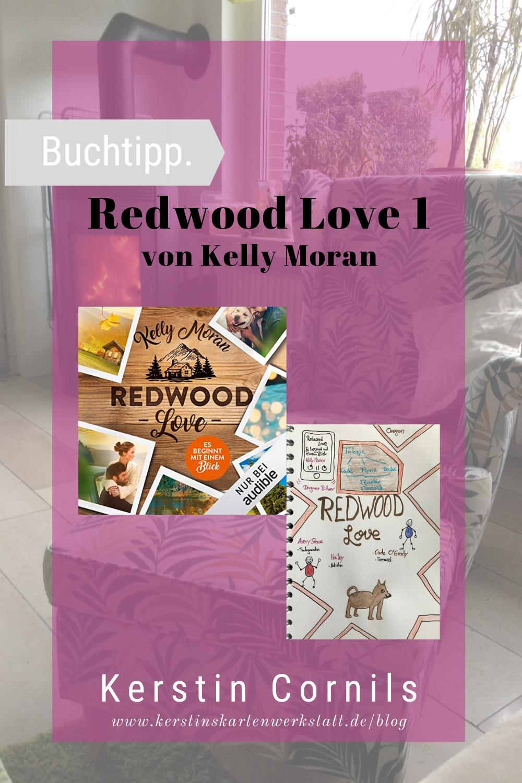 Redwood Love 1 von Kelly Moran