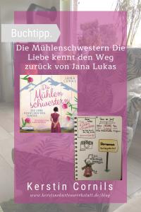 Die Mühlenschwestern von Jana Lukas