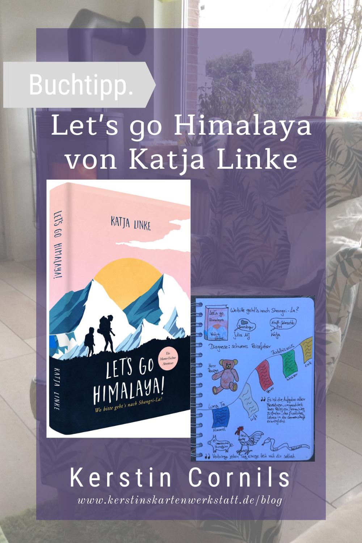 Lets go Himalaya von Katja Linke